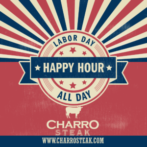 Happy Hour All Day on Labor Day 2019